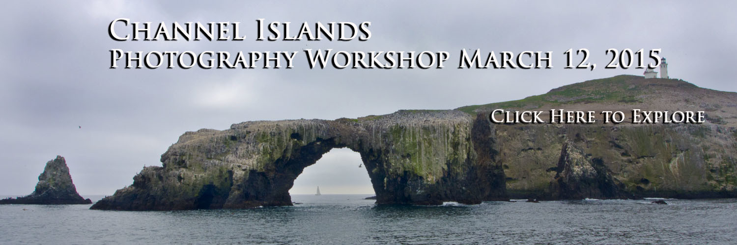 Channel Islands Photography Workshop
